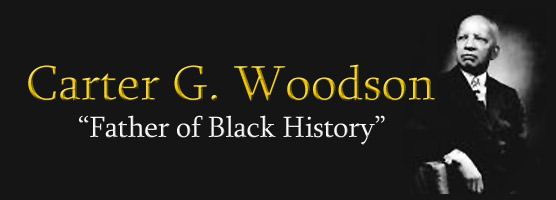 Black History: A Tribute To Dr. Carter Godwin Woodson